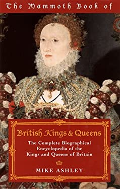 Mammoth Book of British Kings & Queens 9780786704057
