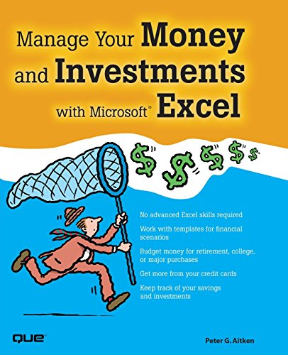 Manage Your Money and Investments with Microsoft Excel [With CDROM] 9780789734280