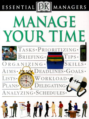 Manage Your Time 9780789424464