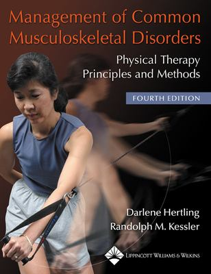 Management of Common Musculoskeletal Disorders: Physical Therapy Principles and Methods 9780781736268