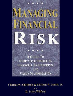 Managing Financial Risk 9780786304400