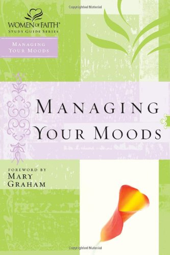 Managing Your Moods 9780785251514