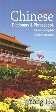 Mandarin Chinese Dictionary & Phrasebook: Chinese-English/English-Chinese 9780781811354