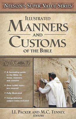 Manners and Customs of the Bible 9780785250425