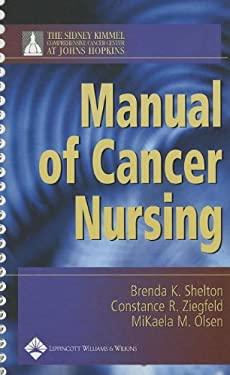 Manual of Cancer Nursing 9780781744966