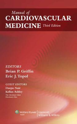 Manual of Cardiovascular Medicine 9780781778541