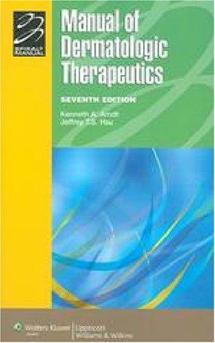 Manual of Dermatologic Therapeutics: With Essentials of Diagnosis 9780781760584