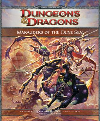 Marauders of the Dune Sea: An Adventure for Characters of 2nd Level 9780786954957