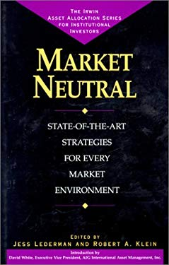 Market Neutral: Long/Short Strategies for Every Market Environment 9780786307333
