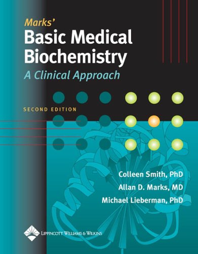 Marks' Basic Medical Biochemistry: A Clinical Approach 9780781721455