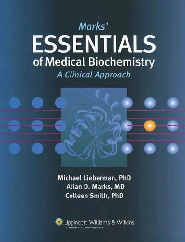 Marks' Essential Medical Biochemistry 9780781793407