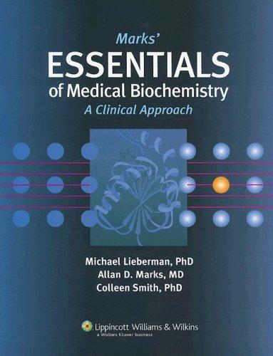 Marks' Essential Medical Biochemistry