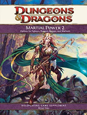 Martial Power 2: A 4th Edition D&D Supplement 9780786953899