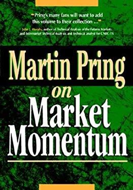 Martin Pring on Market Momentum 9780786311767