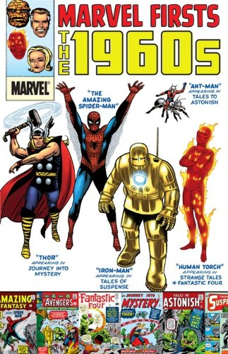 Marvel Firsts: The 1960s 9780785158646