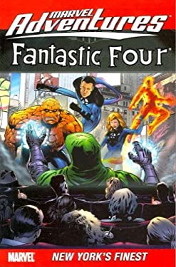 Marvel Adventures Fantastic Four - Volume 9: New York's Finest 9780785129851
