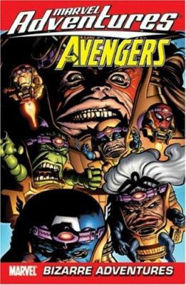 Marvel Adventures the Avengers - Volume 3: Bizarre Adventures 9780785123088