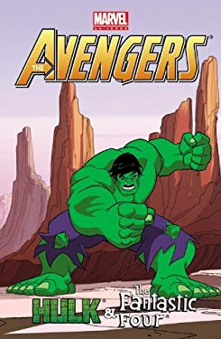 Marvel Universe Avengers: Hulk & Fantastic Four 9780785165590