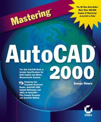 Mastering AutoCAD 2000 9780782125016