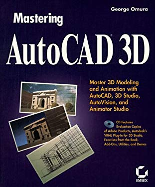 Mastering AutoCAD 3D with CD-ROM 9780782118506