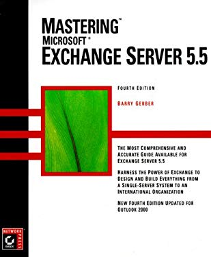 Mastering MS Exchange Server 5.5 (4th) 9780782126587