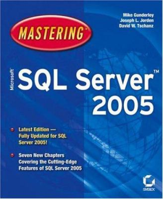 Mastering Microsoft SQL Server 2005 9780782143805