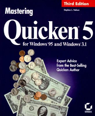 Mastering Quicken 5 for Windows 9780782118285