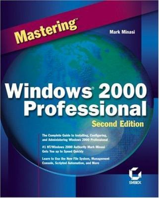 Mastering Windows 2000 Professional 9780782128536