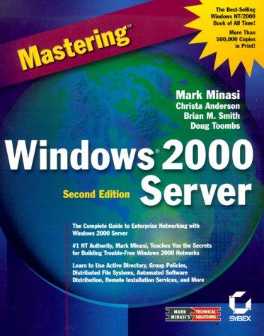 Mastering Windows 2000 Server