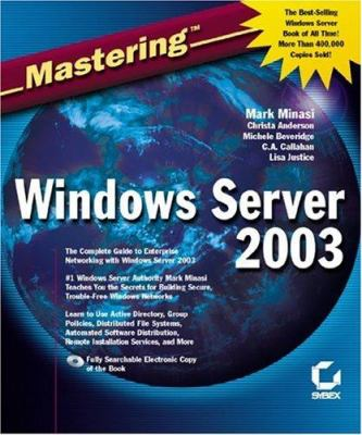 Mastering Windows Server 2003 9780782141306