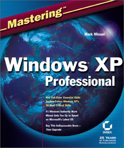 Mastering Windows XP Professional 9780782129816