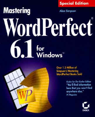 Mastering WordPerfect 6.1 for Windows