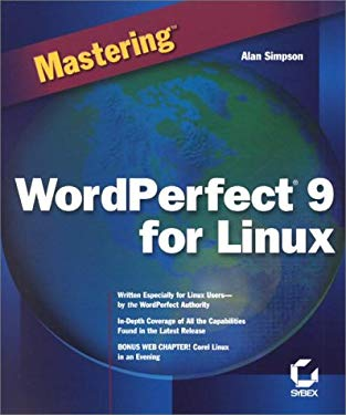 Mastering WordPerfect 9 for Linux 9780782125955