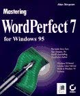 Mastering WordPerfect for Windows 95 9780782117813