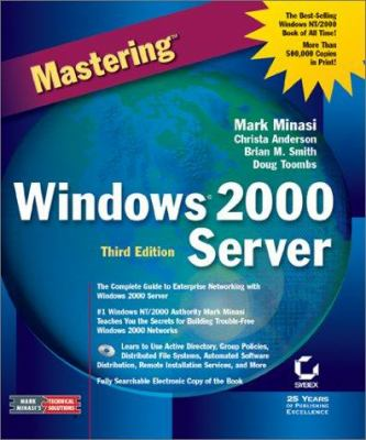 Mastering windows 2000 server [With CDROM]