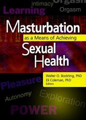 Masturbation as a Means of Achieving Sexual Health 3129859