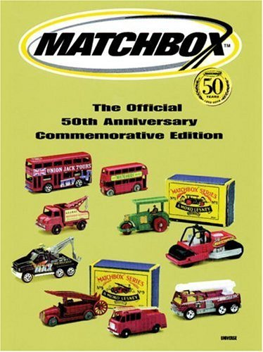 Matchbox: The Official 50th Anniversary Commemorative Edition 9780789306852
