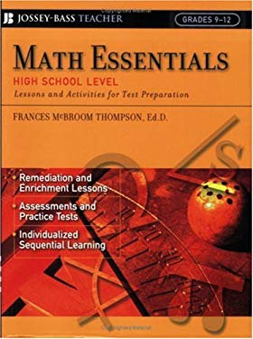 Math Essentials, High School Level: Lessons and Activities for Test Preparation 9780787966034