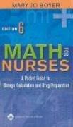 Math for Nurses: A Pocket Guide to Dosage Calculation and Drug Preparation 9780781753722