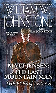 Matt Jensen the Last Mountain Man the Eyes of Texas 9780786031146