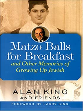 Matzo Balls for Breakfast: And Other Memories of Growing Up Jewish 9780786273201