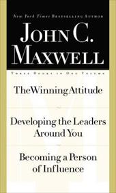 Maxwell 3-In1 Special Edition: The Winning Attitude, Developing the Leaders Around You, Becoming a Person of Influence