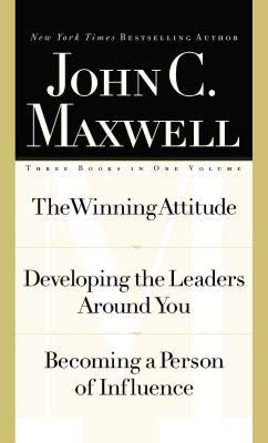 Maxwell 3-In1 Special Edition: The Winning Attitude, Developing the Leaders Around You, Becoming a Person of Influence 9780785267812
