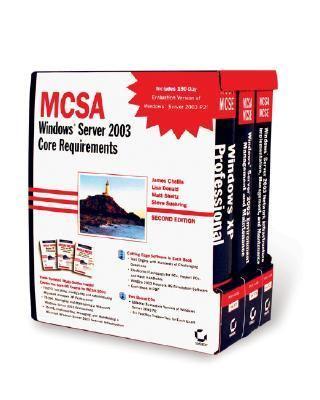 McSa: Windows Server 2003 Core Requirements (70-270, 70-290, 70-291) 9780782144529