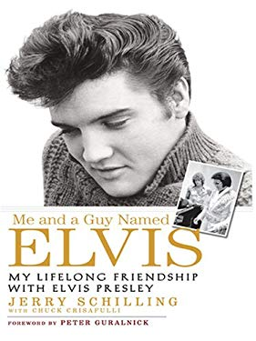 Me and a Guy Named Elvis: My Lifelong Friendship with Elvis Presley 9780786292899