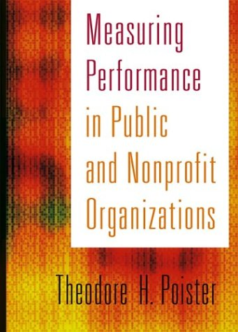 Measuring Performance in Public and Nonprofit Organizations 9780787949990
