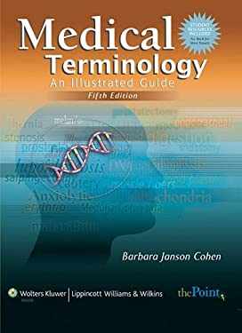 Medical Terminology: An Illustrated Guide [With CDROM] 9780781772600