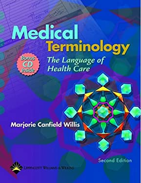 Medical Terminology: The Language of Health Care [With Assessment Exercises, Audio Pronunciations] 9780781745109