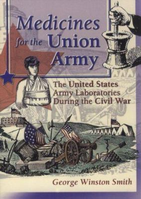 Medicines for the Union Army 9780789009470
