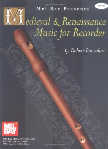 Medieval & Renaissance Music for Recorder 9780786625475